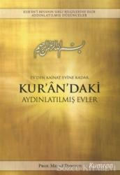 Ev'den Kainat Evine Kadar Kur'an'daki Aydınlatılmış Evler