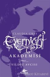 Evernight Akademisi - 2 : Yıldız Avcısı