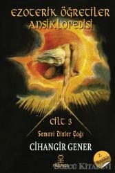 Ezoterik Öğretiler Ansiklopedisi Cilt 3