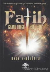 Fatih - Grand Turco Ebul Feth