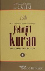 Fehmü'l Kur'an Cilt: 1