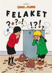 Felaket - Quick ve Flupke