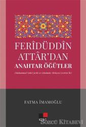 Feridüddin Attardan Anahtar Öğütler