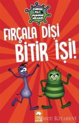 Fırçala Dişi Bitir İşi! - Çürük Ali ve Mikrop Necati