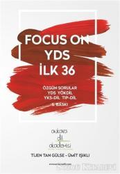 Focus On YDS İlk 36