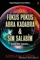 Fokus Pokus Abra Kadabra ve Sim Salabim