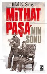 Fransız Belgelerine Göre Mithat Paşa'nın Sonu