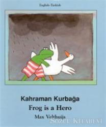 Frog Is A Hero / Kahraman Kurbağa