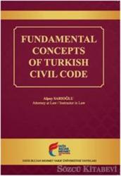 Fundamental Concepts of Turkish Civil Code