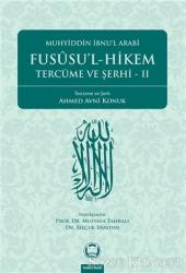 Fususu'l-Hikem Tercüme ve Şerhi 2