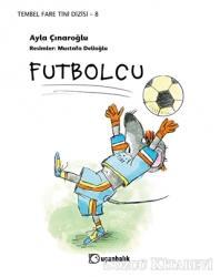 Futbolcu - Tembel Fare Tini Dizisi 8