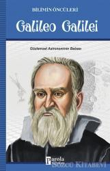Galileo Galilei - Bilimin Öncüleri