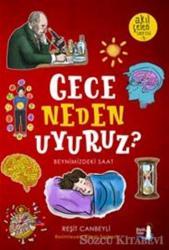 Gece Neden Uyuruz? - Akıl Çelen Serisi 3