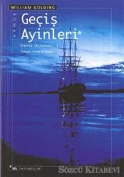 Geçiş Ayinleri Deniz Üçlemesi 1. Kitap