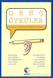 Genç Öyküler 1. İzmir Liselerarası Öykü Yarışması