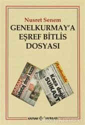 Genelkurmay'a Eşref Bitlis Dosyası