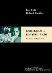 Gerçekçilik ve Romansal Biçim