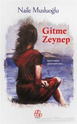 Gitme Zeynep