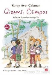 Gizemli Olimpos - Kafadar Kuzenler Antalya'da