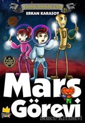 Gizemli Serüvenler Dizisi 5: Mars Görevi