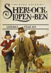 Gizemli Tilki Avı - Sherlock Lüpen ve Ben