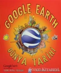 Google Earth ile Dünya Tarihi