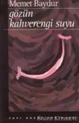 Gözün Kahverengi Suyu Hikayeler 1974-1994