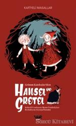 Grimm Kardeşler'den Hansel ve Gretel