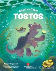 Güçlü ve Cesur Tostos