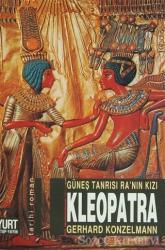 Güneş Tanrısı Ra'nın Kızı Kleopatra