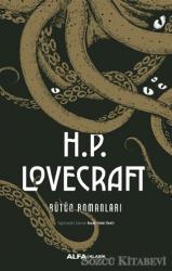 H.P. Lovecraft Bütün Romanları