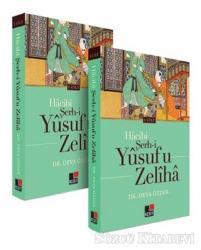 Hacibi Şerh-i Yusuf U Zeliha (2 Cilt Takım)
