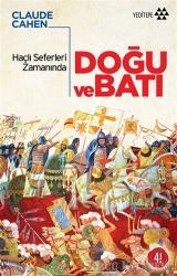 Haçlı Seferleri Zamanında Doğu ve Batı