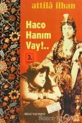 Haco Hanım Vay!...