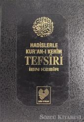 Hadislerle Kur'an-ı Kerim Tefsiri Cilt: 6