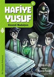 Hafiye Yusuf 2: Gizemli Madalyon