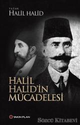 Halil Halid'in Mücadelesi