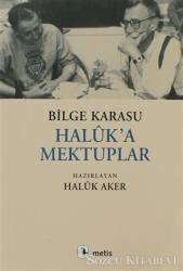 Haluk'a Mektuplar