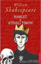 Hamlet ve Atinalı Timon