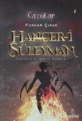 Hançer-i Süleyman - Cazülar