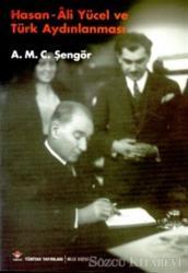 Hasan - Ali Yücel ve Türk Aydınlanması