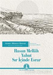 Hasan Mellah Yahut Sır İçinde Esrar - Ahmet Midhat Efendi Bütün Eserleri