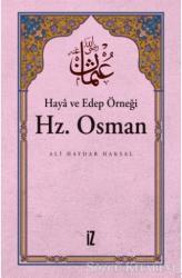 Haya ve Edep Örneği Hz.Osman
