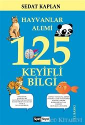 Hayvanlar Alemi 125 Keyifli Bilgi