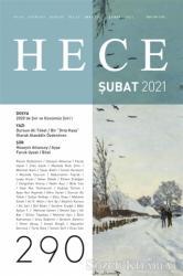 Hece Aylık Edebiyat Dergisi Sayı: 290 Şubat 2021