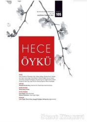 Hece İki Aylık Öykü Dergisi Sayı: 105 Haziran - Temmuz 2021