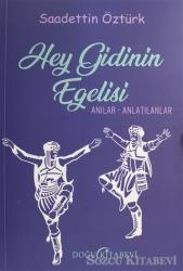 Hey Gidinin Egelisi