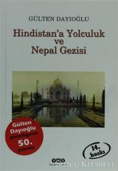 Hindistan'a Yolculuk ve Nepal Gezisi Tüm Zamanların Gözdesi