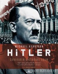 Hitler - Canavarın Ardındaki Adam