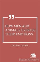 How Men and Animals Express Their Emotions